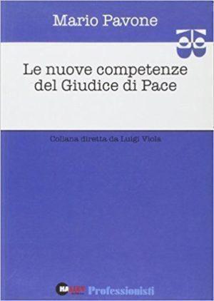 Mario Pavone le nuove competenze  del giudice di pace