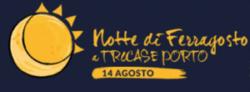 """""""Notte di Ferragosto a Tricase Porto"""""""