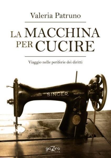 """Valeria Patruno e """"La macchina per cucire"""""""
