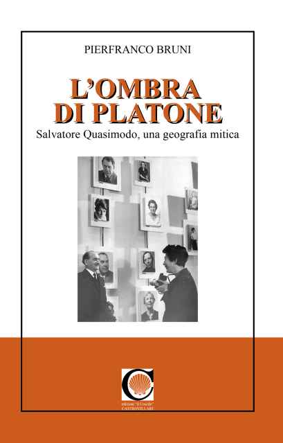 """Pierfranco Bruni e il Quasimodo raccontato ne""""L'ombra di Platone"""""""