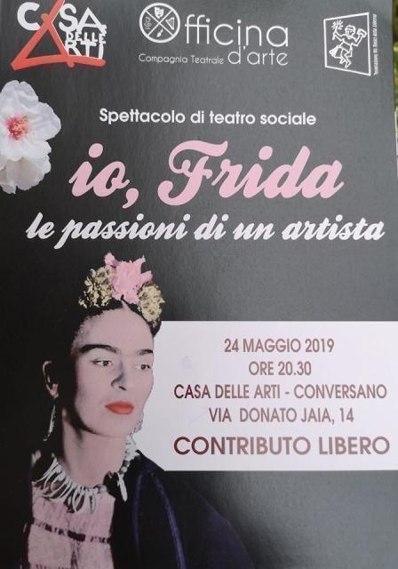 Io, Frida Le Passioni Di Un Artista