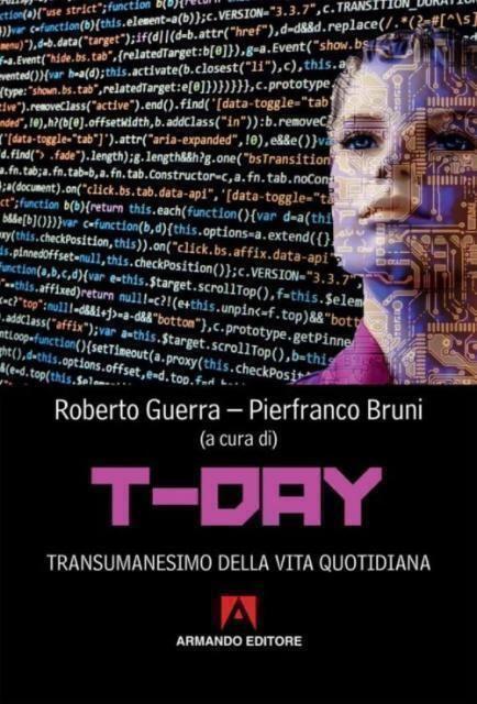 T-Day, transumanesimo della vita quotidiana