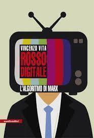 Media coscienza collettiva in 'Rosso digitale' di Vincenzo Vita