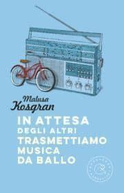 "Musica da ballo"" di Malusa Kosgran (ediz. Bookabook)"