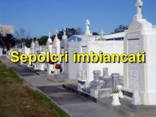 "Smascherare i falsi pietismi dei ""sepolcri imbiancati"""