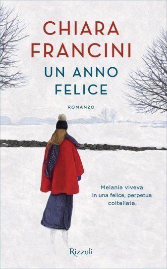 Un anno felice, di Chiara Francini
