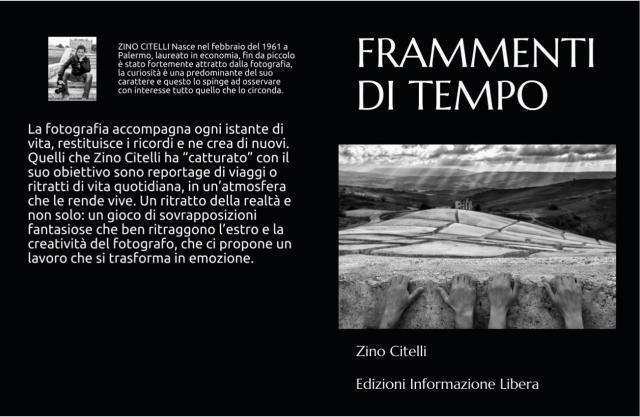 """Presto in libreria """"Frammenti di tempo"""": il primo fotolibro di Zino Citelli"""