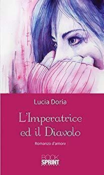 L'imperatrice ed il diavolo di Lucia Doria