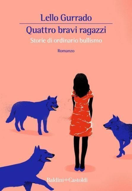 In un romanzo poliziesco vi racconto il bullismo scolastico di Lello Gurrado