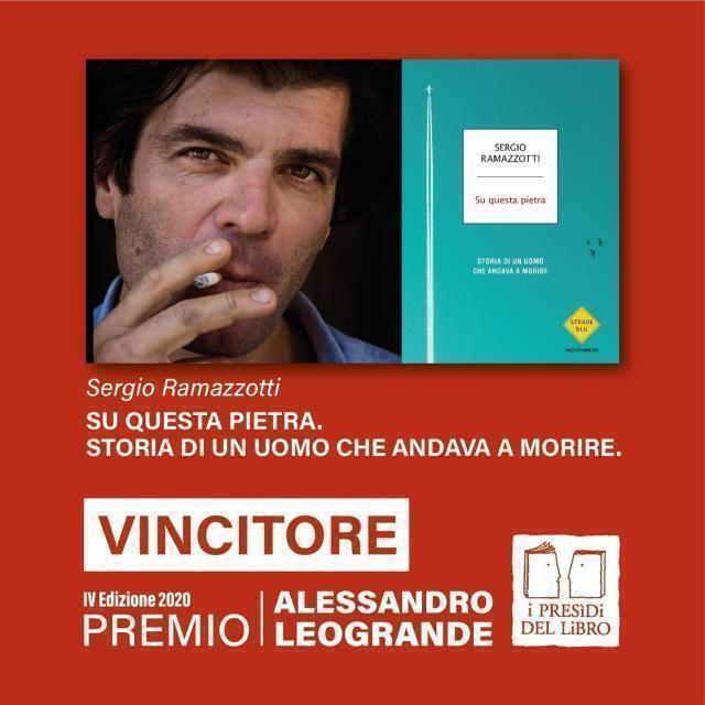 """Premio Alessandro Leogrande 2020, Il vincitore e' Sergio Ramazzotti con """"Su questa pietra"""""""