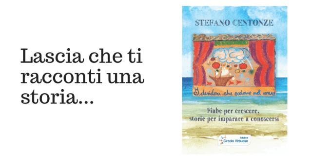 """Fiaba per bambini """"Sider e la Pietra dell'Amore Universale"""""""