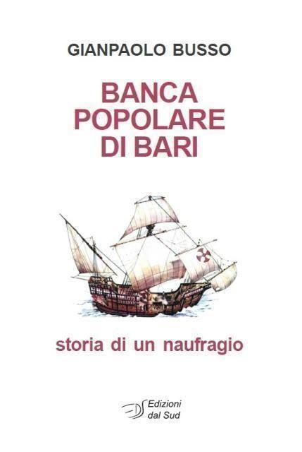 """Novità """"dal Sud"""". """"Decollare controvento"""" e """"La Banca Popolare di Bari"""""""