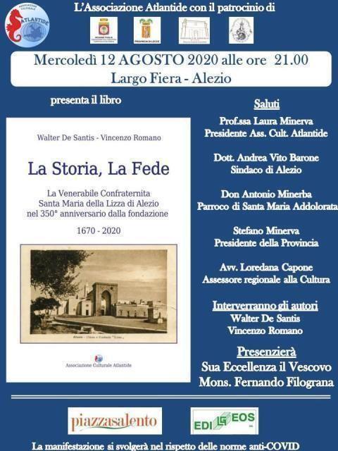 """""""La storia, la fede"""", la storia della confraternita di Santa Maria della Lizza a 350 anni dalla sua fondazione"""