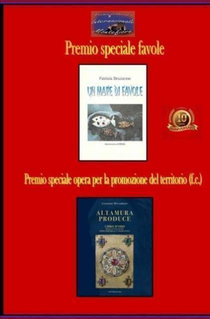 """Premio letterario internazionale Montefiore. Giovanni Mercadante tra i premiandi fuori concorso col libro """"Altamura produce"""""""