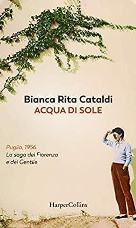 """""""Acqua di sole"""", l'ultimo capolavoro di Bianca Rita Cataldi"""