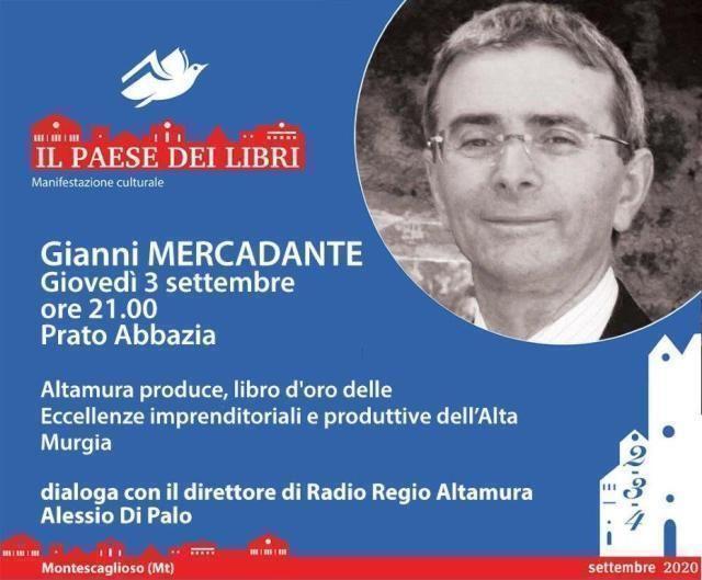 """A Montescaglioso """"Paese dei libri""""lo scrittore Giovanni Mercadante presenta """"Altamura produce"""""""