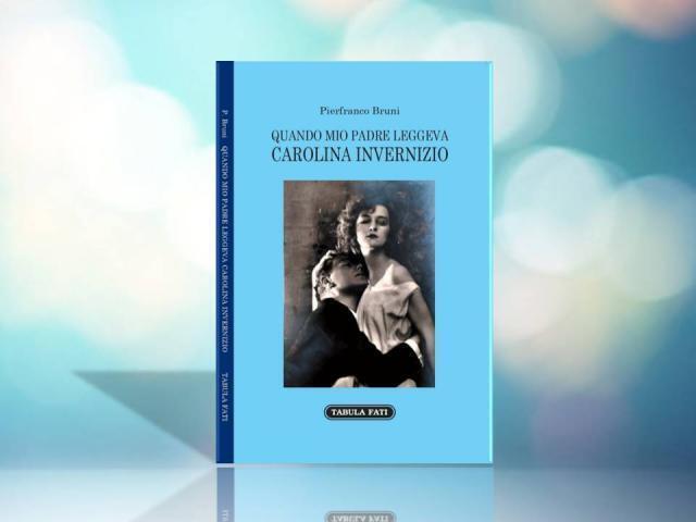 """La memoria diventa amore nell'ultimo immortale libro di Pierfranco Bruni """"Quando mio padre leggeva Carolina Invernizio"""""""