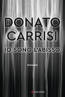 Io sono l'abisso di Donato Carrisi