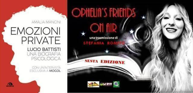 "Il Lucio Battisti di Amalia Mancini a ""Ophelia's friends on air"""