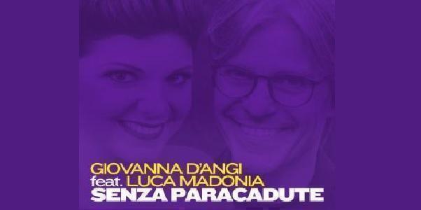"""Giovanna d'Angi e Luca Madonia insieme """"senza paracadute""""!"""