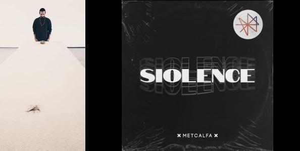 Siolence è il disco di debutto di Metcalfa!