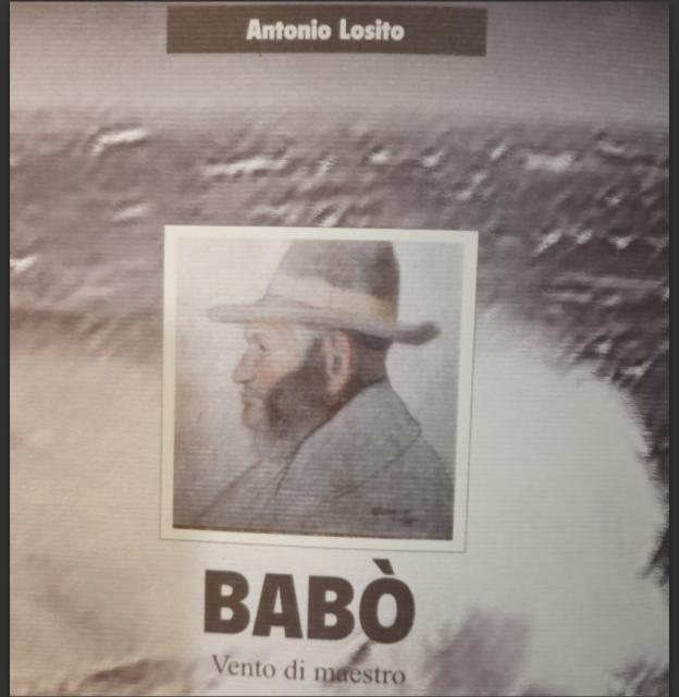"""""""Babò"""", un uomo d'esempio di vita, per la saggezza religiosa e per la sua bontà"""