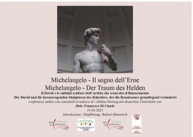 """Michelangelo – Il sogno dell'Eroe / Der Traum des Helden"""" – 14.04.2021, 16.00 h"""