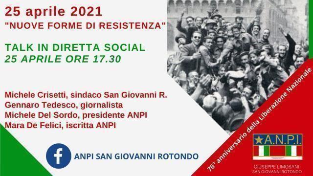 """""""25 aprile 2021, nuove forme di Resistenza"""". 25 aprile 2021, 76° anniversario della Liberazione Nazionale"""