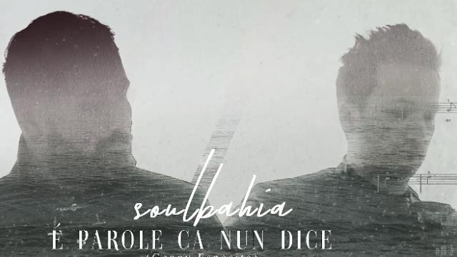 "Nuovo singolo dei Soulbahia: ""E' parole ca nun dice"""