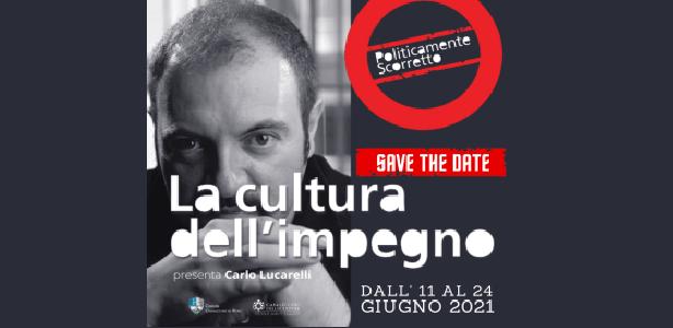 Cultura dell'impegno rassegna di Carlo Lucarelli