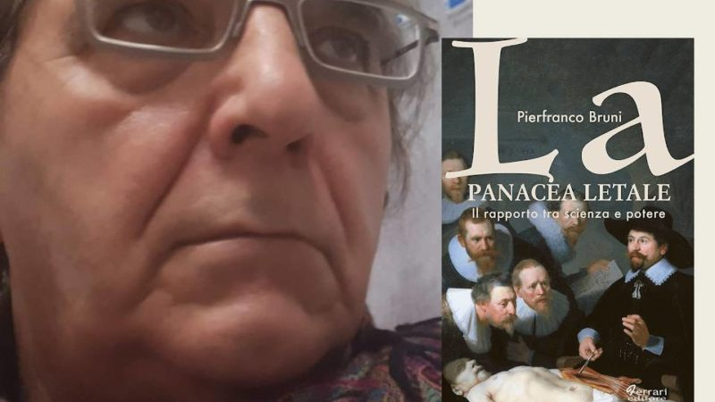 La panacea letale di Pierfranco Bruni, un pamphlet tagliente tra Scienza e Potere