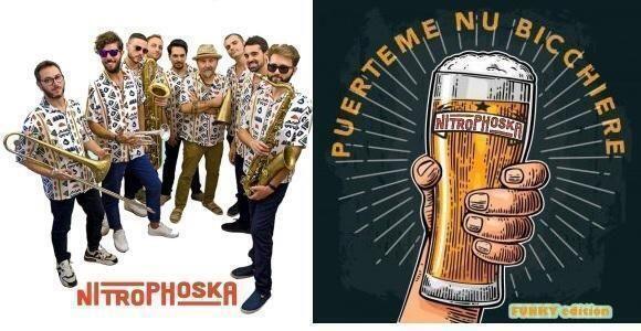 """""""Puerteme nu bicchiere"""", il nuovo successo dei Nitrophoska"""