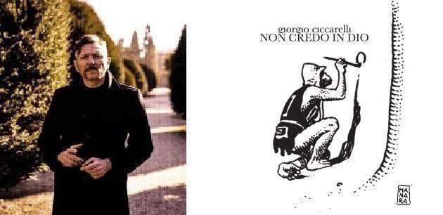 Non credo in Dio nuovo singolo di Giorgio Ciccarelli
