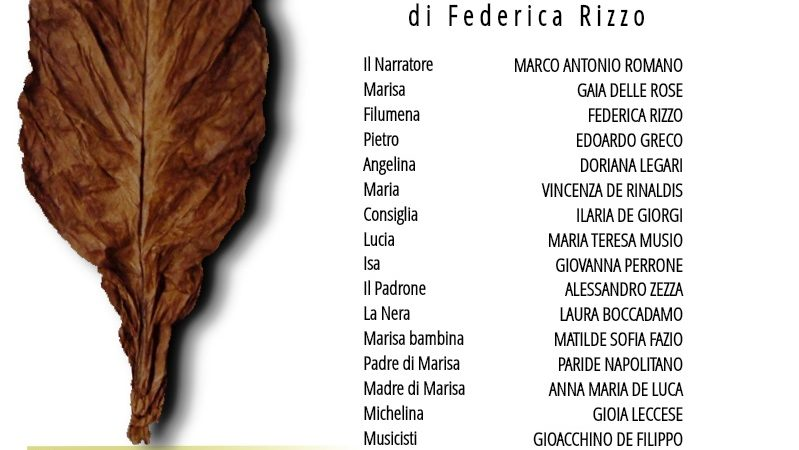 """Il 27 giugno a Lecce la prima dell'atto unico """"nera foglia"""" sul palcoscenico la storia del Salento più autentico"""