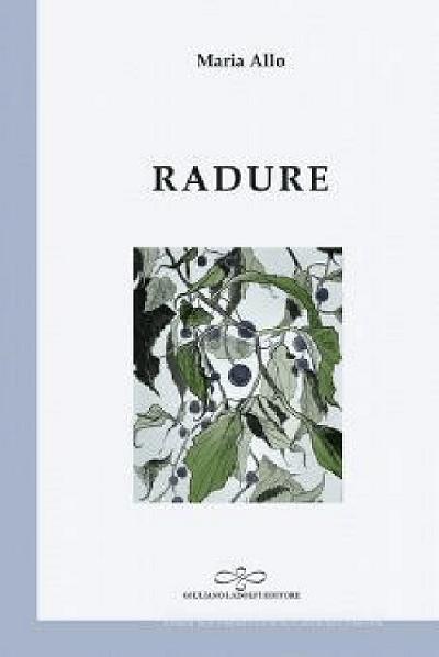 'Radure', il meraviglioso sud nella poesia sintropica di Maria Allo, poetessa sicula da scoprire