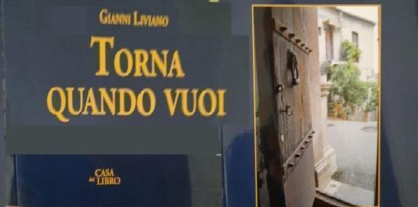 «Torna quando vuoi» di Gianni Liviano A Loiucco Talsano