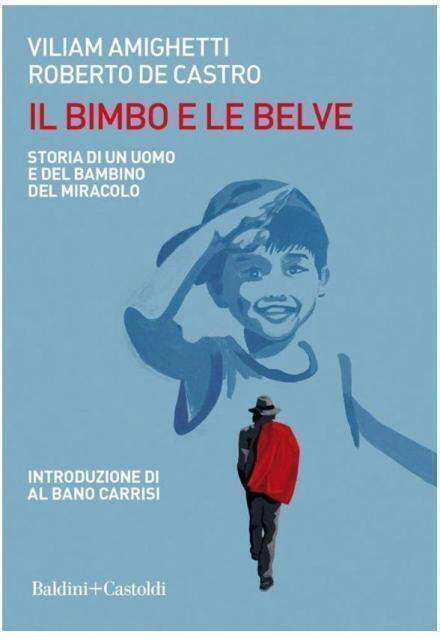 """Lecce, presentazione del libro """"il bimbo e le belve"""" del professor roberto de castro e viliam amighetti"""