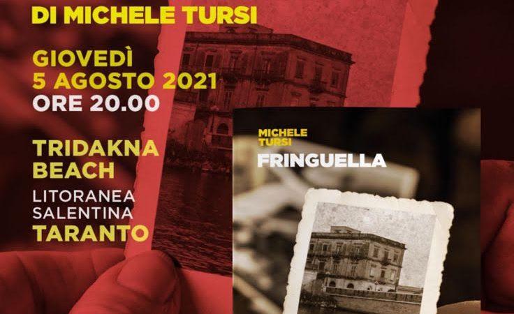 """Libri, drink e musica il 5 agosto al tridakna beach. Michele Tursi presenta """"Fringuella"""""""